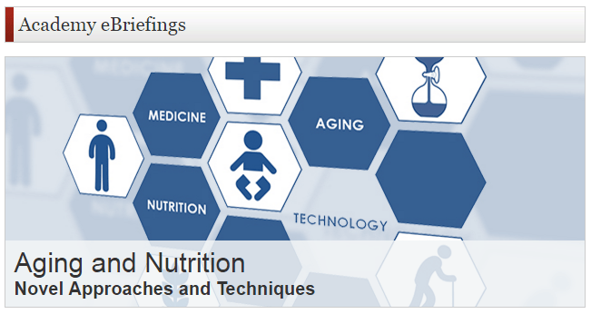 NYAS eBriefing now available for Aging and Nutrition: Novel Approaches and Techniques