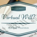 Do You Have a Virtual Will?