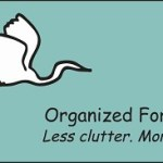 Getting Organized Once And For All