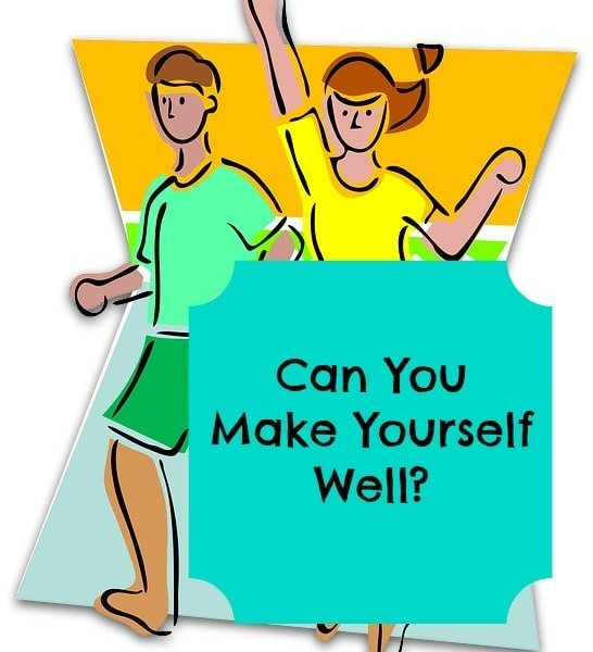 Can You Make Yourself Well?