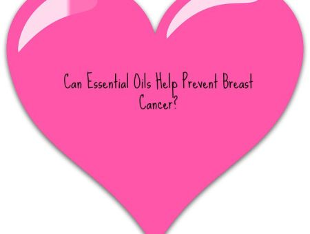essential oils and breast cancer prevention