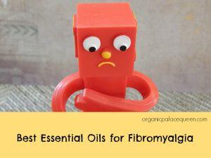 best essential oils for fibromyalgia