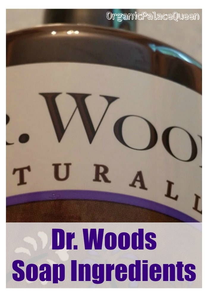 Dr. Woods soap ingredients