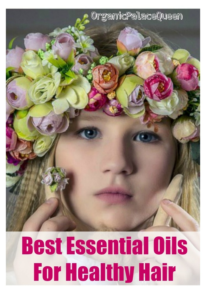 Best essential oils for healthy hair