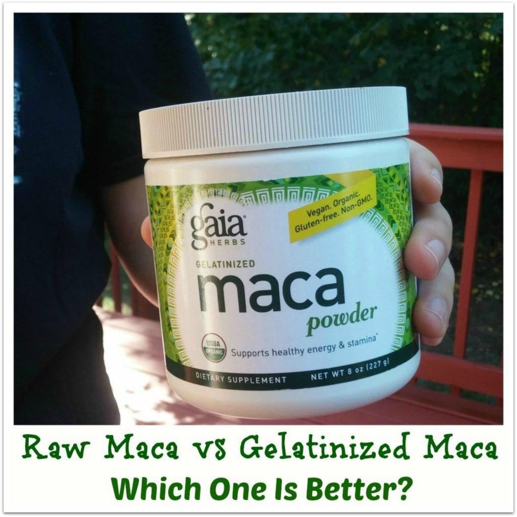 should you use raw maca or gelatinzed