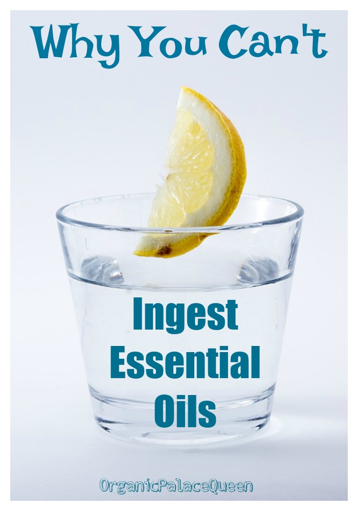 Why you shouldn't ingest essential oils