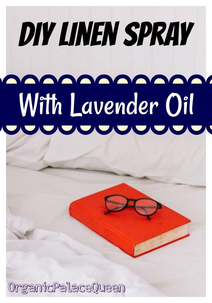 DIY linen spray with lavender essential oil