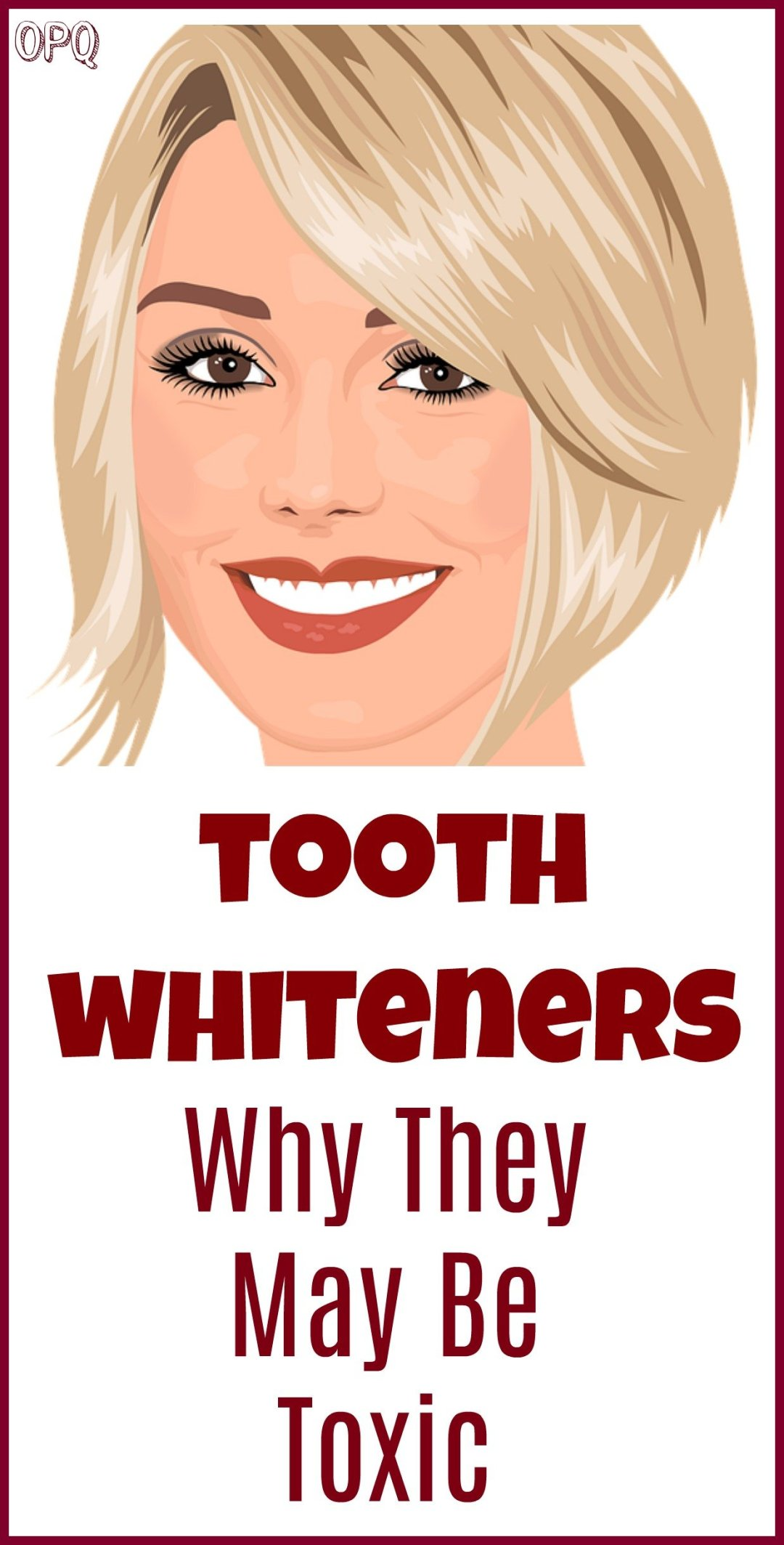 Is your tooth whitener toxic