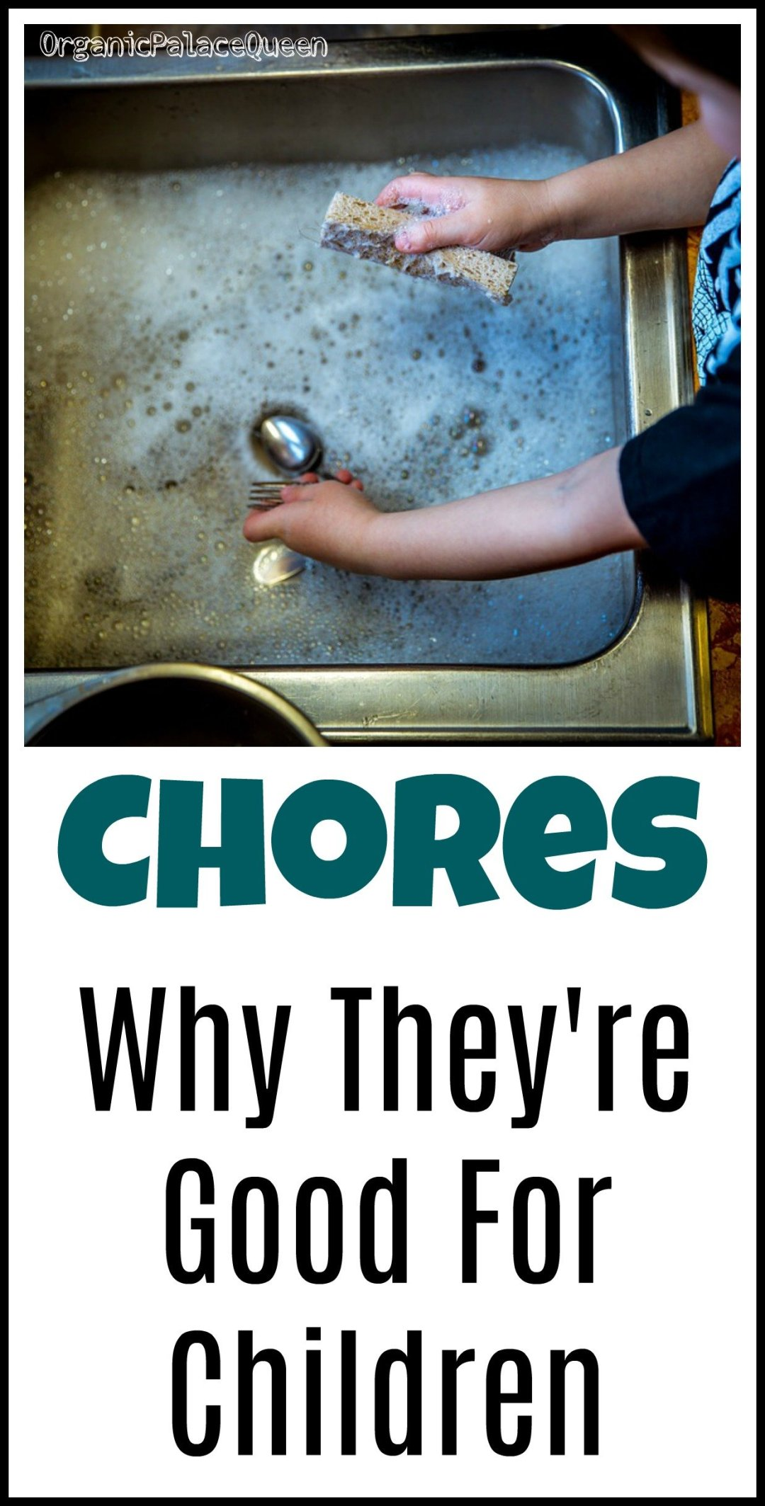 Why chores are good for children