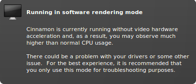 'Cinnamon is currently running without video hardware' error.