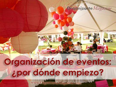 Organización de eventos: por donde empezar