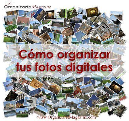 Cómo organizar tus fotos digitales