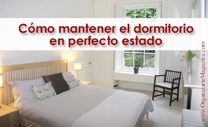Cómo mantener el dormitorio o habitación en perfecto estado