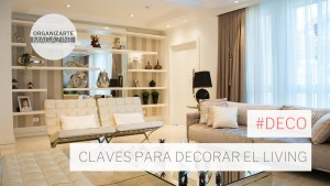 claves para decorar el living