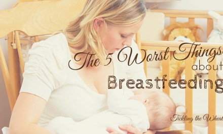The 5 Worst Things About Breastfeeding