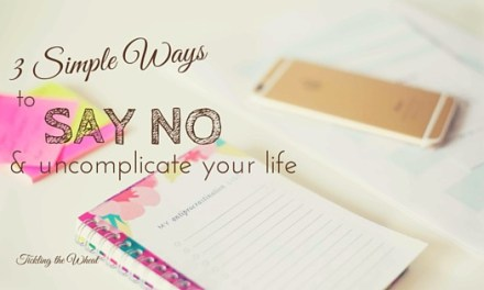 3 Simple Ways to Say No and Uncomplicate Your Life