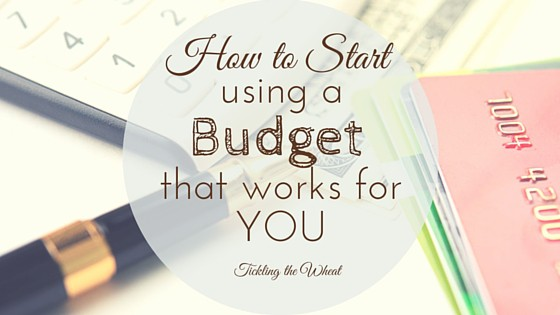How to Start Using a Budget That Works for You
