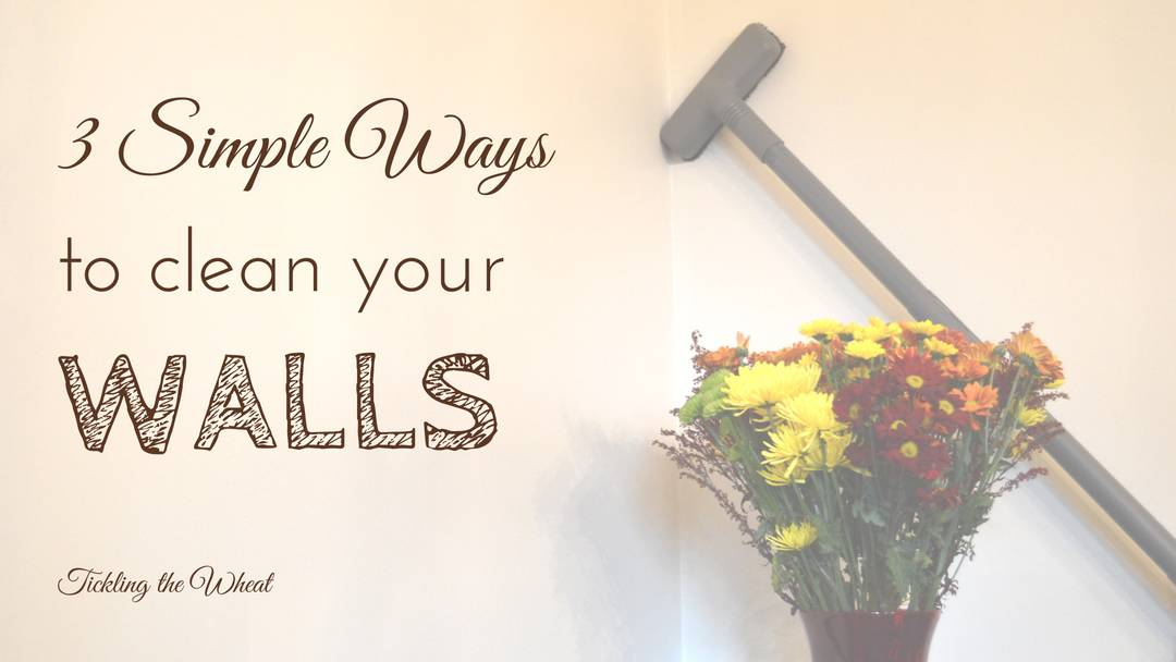3 Simple Ways to Clean Walls