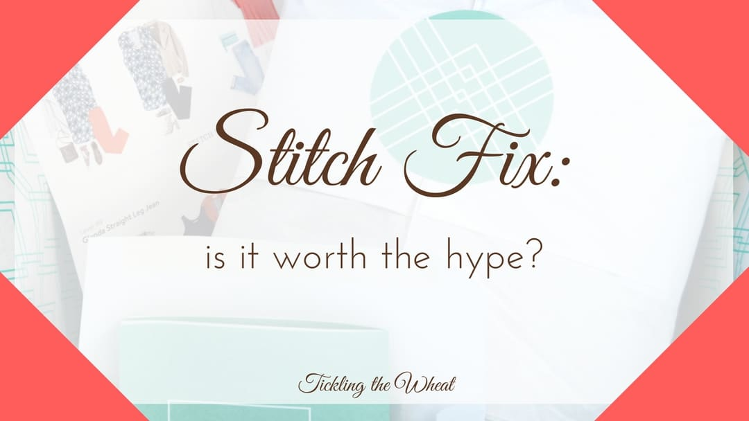 Stitch Fix – Is it Worth the Hype?