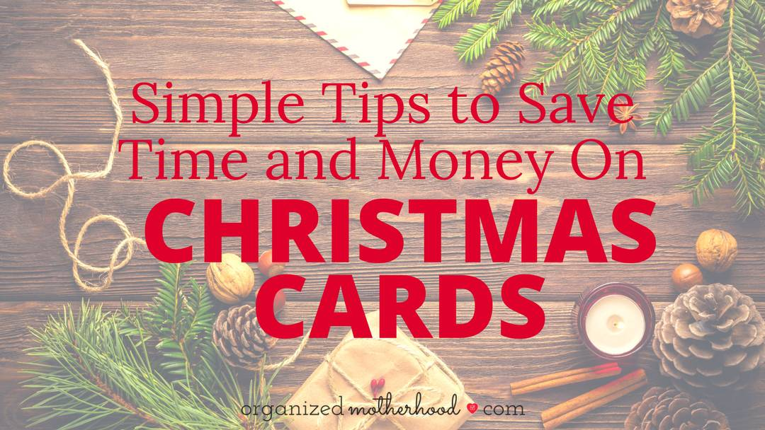 Simple Tips to Save Time and Money on Christmas Cards