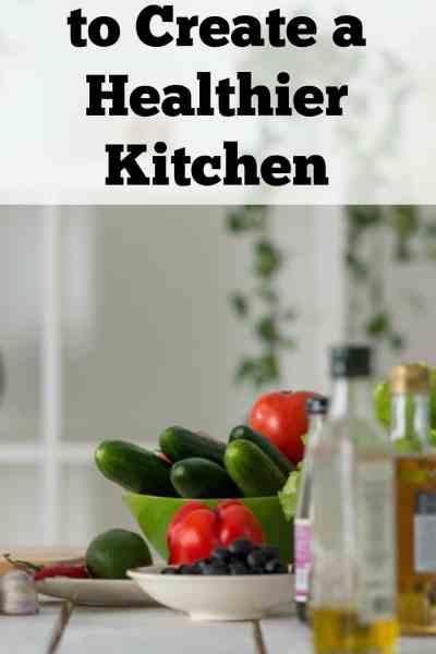 4 Simple Ways to Create a Healthier Kitchen
