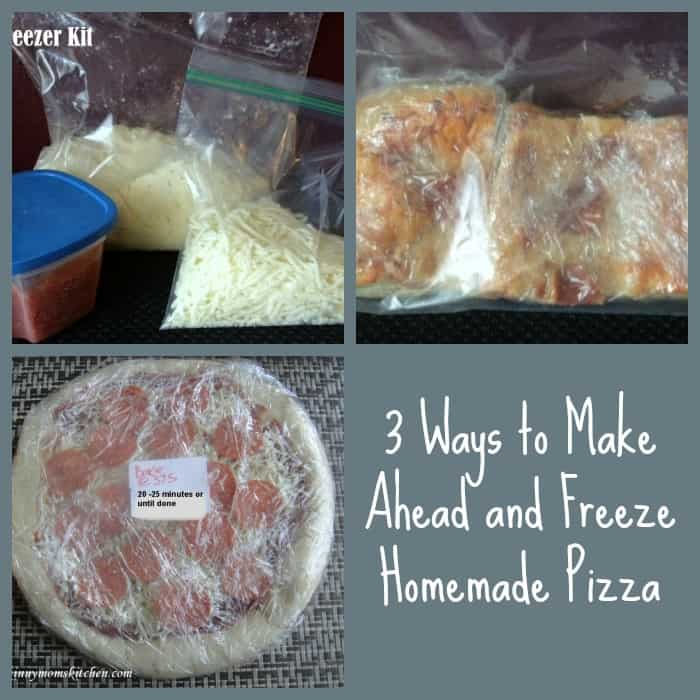 3 ways to make ahead and freeze homemade pizza