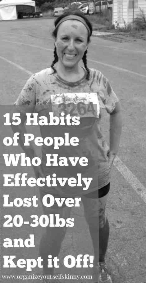 15 Habits of People Who Have Lost 20 -30lbs and Kept it Off weight loss motivation weight loss advice