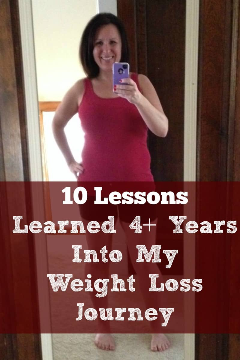 10 Lessons Learned 4+ years into my weight loss journey