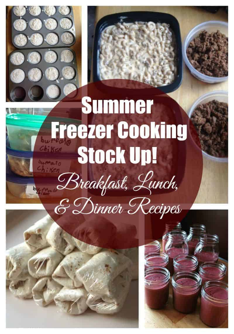 Summer Freezer Cooking Stock Up. Healthy make-ahead recipes.