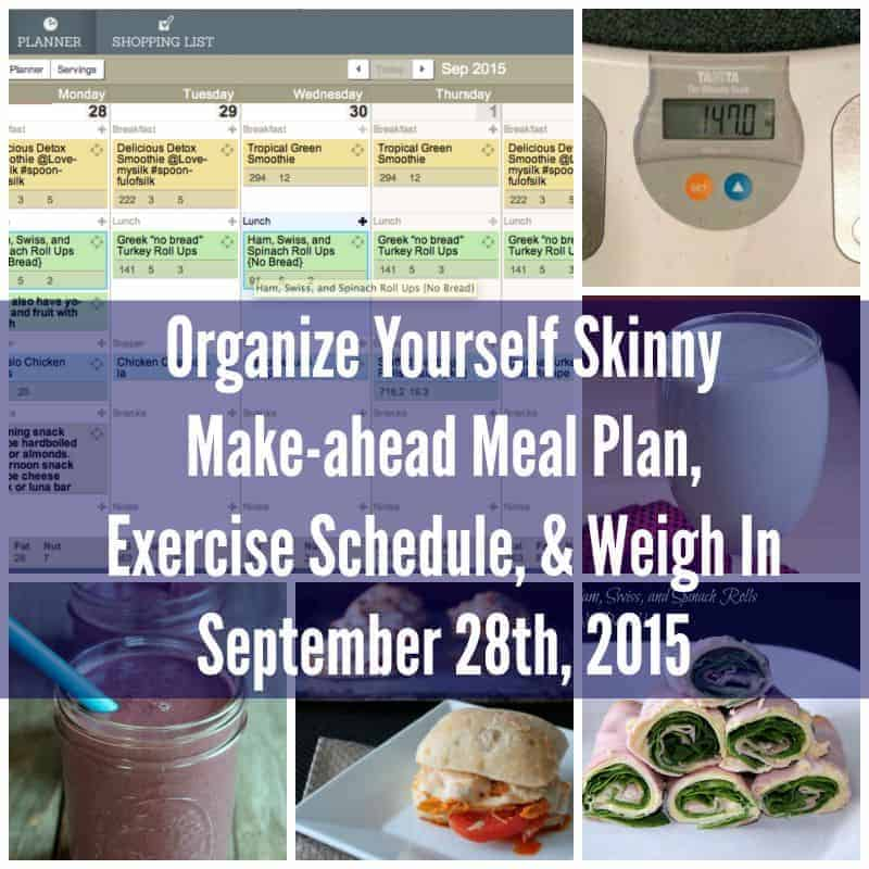 Make-ahead Meal Plan, Exercise Schedule, and Weigh In September 27th, 2015