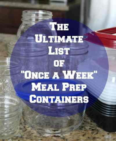 The ultimate list of once a week meal prep containers