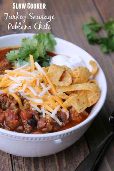 Slow Cooker Turkey Sausage and Poblano Chili