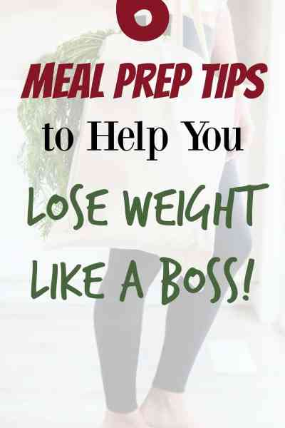 6 Meal Prep Tips For Weight Loss