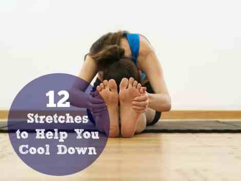 12 Stretches to help you cool down