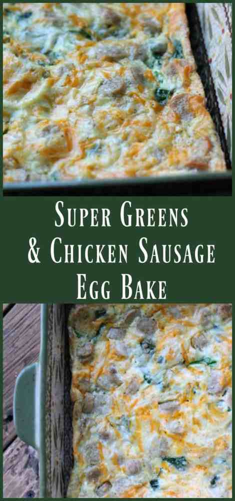 Super Greens and Chicken Sausage Egg Bake. Low carb make-ahead breakfast recipe