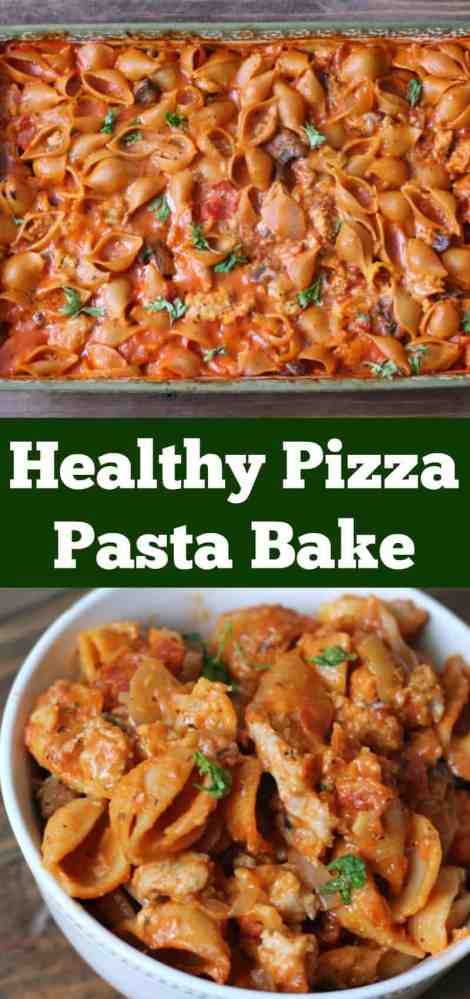 Healthy Pizza Pasta Bake Make-ahead Dinner recipe