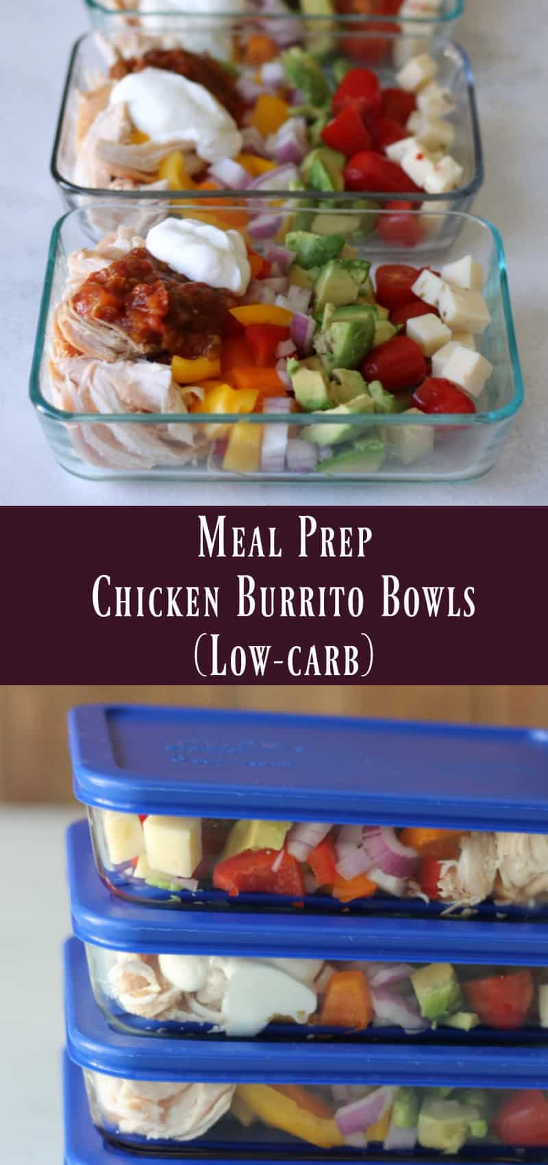 chicken burrito bowl: low-carb meal prep recipe - organize yourself