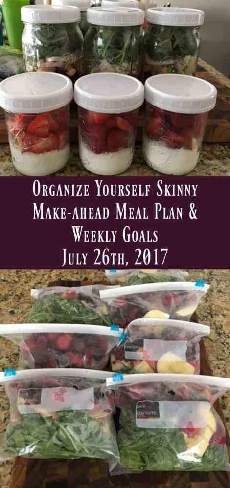 Make-ahead Meal Plan & Weekly Goals July 26 2017