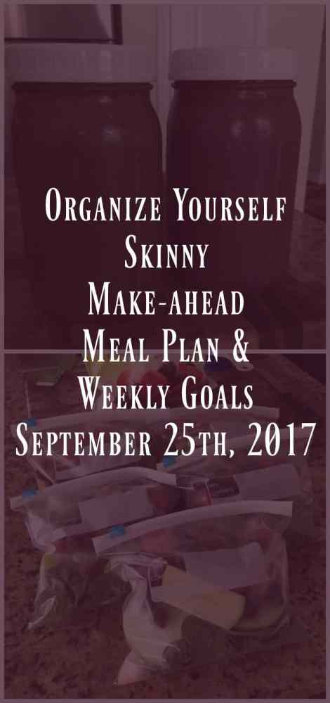 make-ahead meal plan and Weekly Goals
