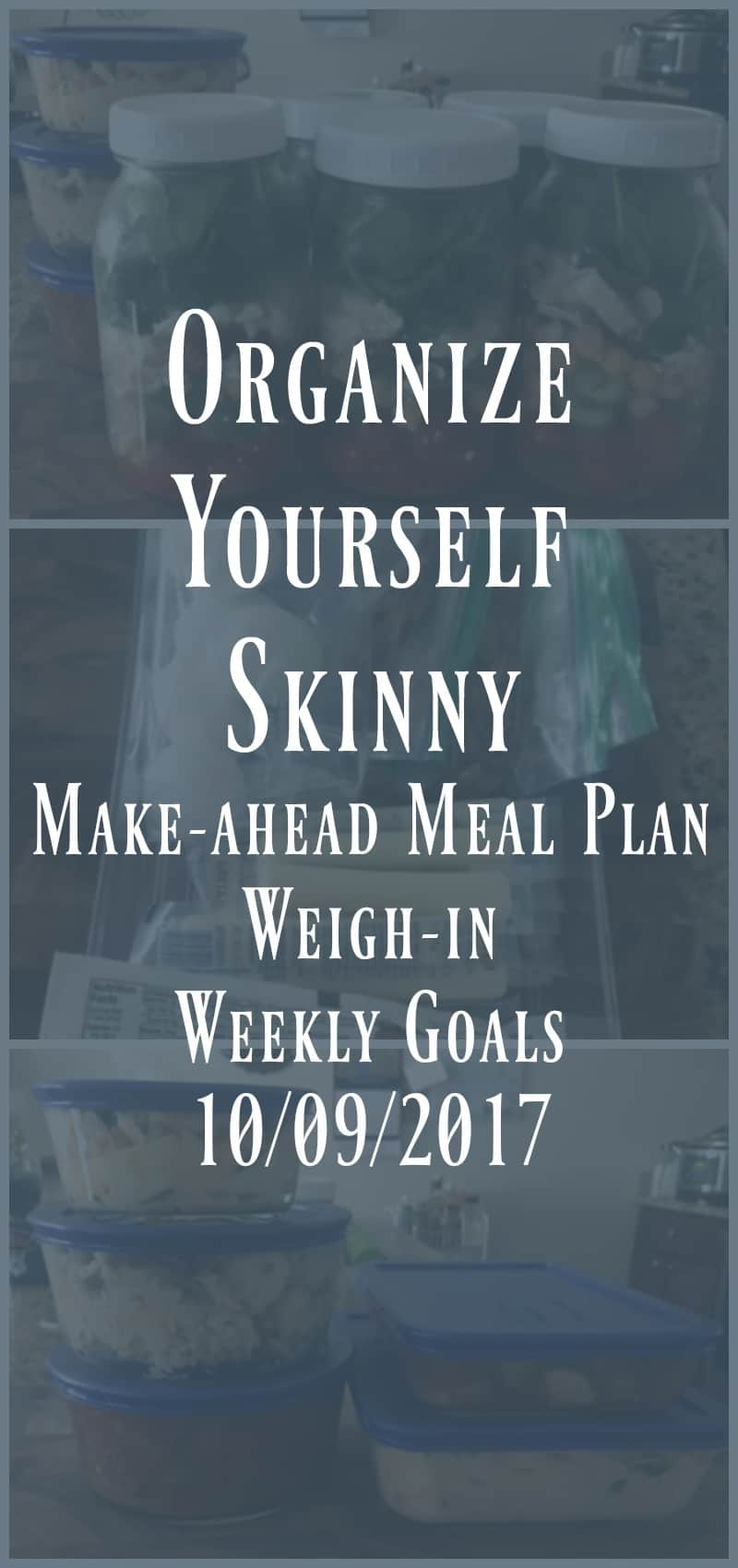Make-ahead Meal Plan Weigh-in, and Weekly Goals