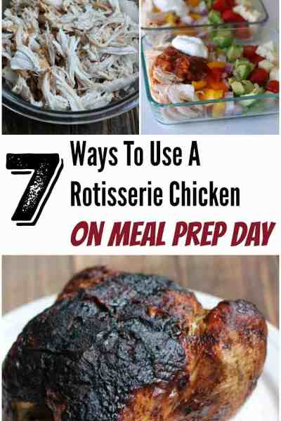 Rotisserie Chicken: 7 Ways to Use this Cheap Bird on Meal Prep Day
