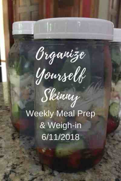 Weekly Meal Prep and Weigh-In {June 11th, 2018}
