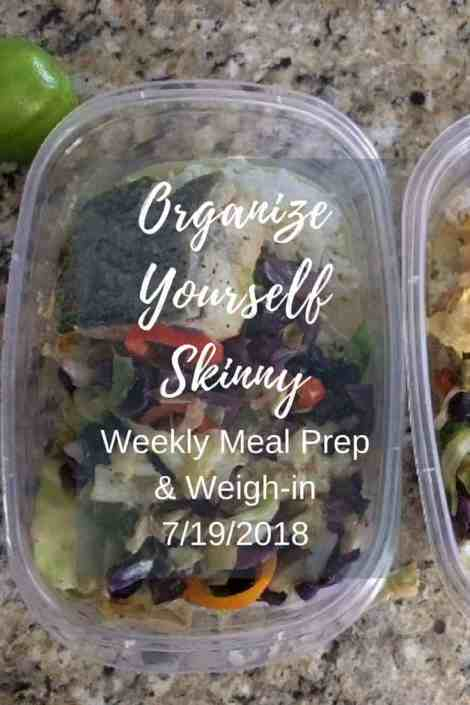 Meal Prep and Weekly Weigh-in July 19th