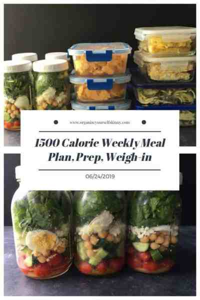 1500 Calorie Weekly Meal Plan, Food Prep, and Weigh-in {June 24th, 2019}