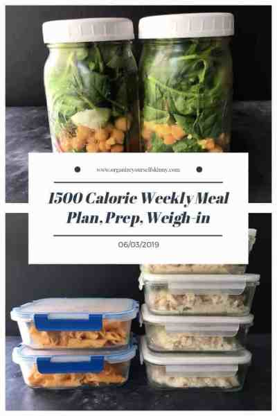 Weekly 1500 Calorie Meal Plan, Food Prep, and Weigh In {June 3rd, 2019}