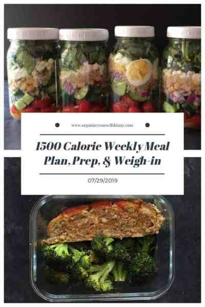 1500 Calorie Weekly Meal Plan, Food Prep, and Weigh-in {July 29th, 2019}