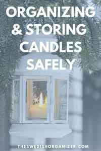 Organizing & Storing Candles Safely!