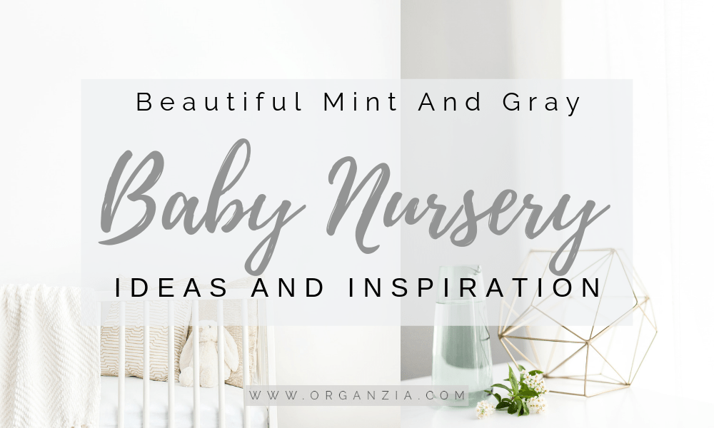 Mint And Gray Baby Nursery Inspiration