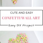 DIY confetti wall art, cute and easy project