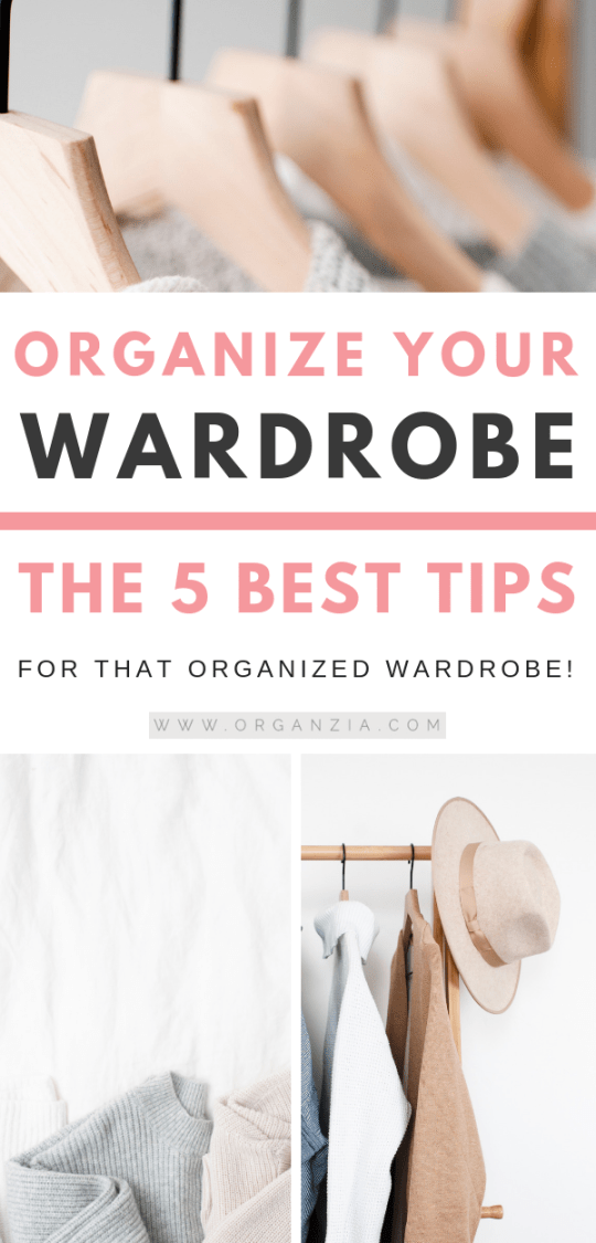 Organized wardrobe - 5 best tips
